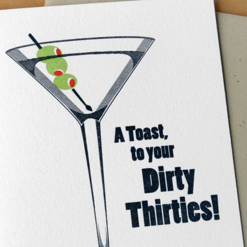 A Toast to Your Dirty Thirties
