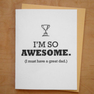 I'm Awesome Father's Day Card