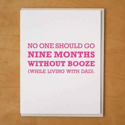Nine Months Booze