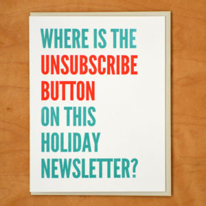 Unsubscribe Holiday Newsletter