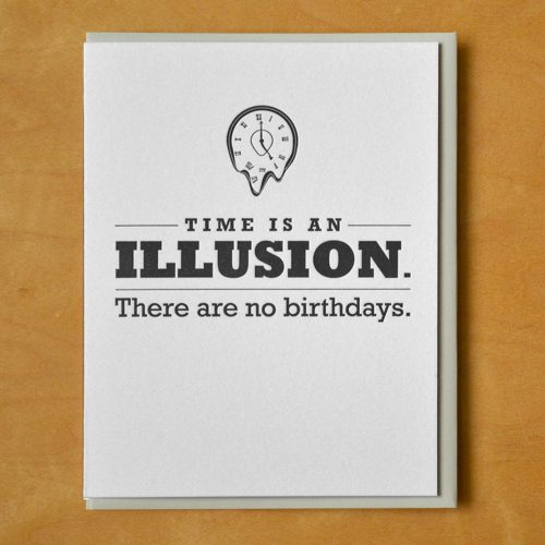 Birthdays are an Illusion