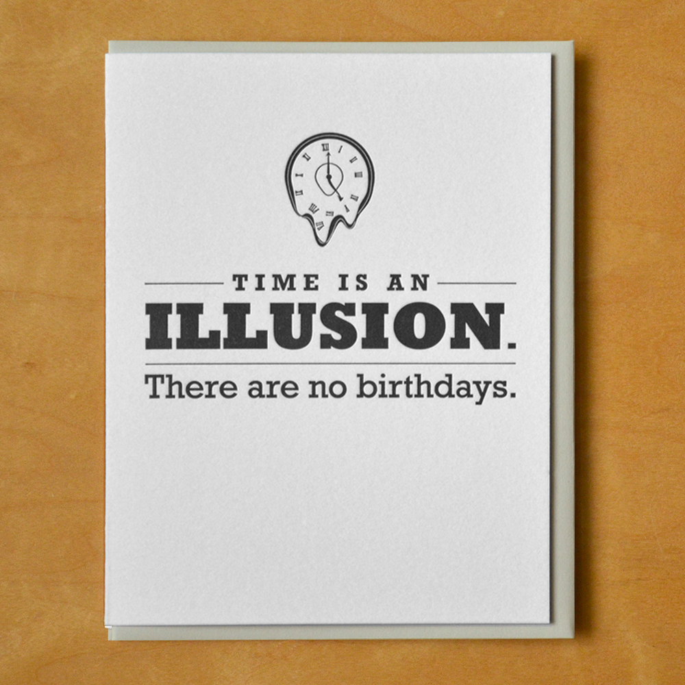 Birthdays are an Illusion