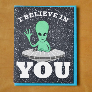 Alien Believes in You