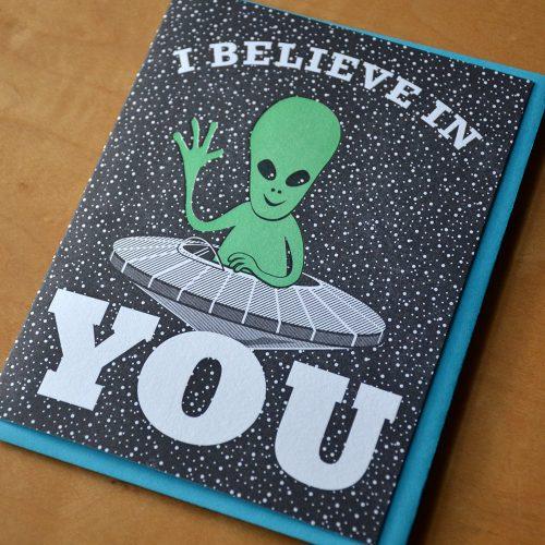 Alien Believes in You