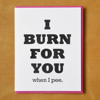 Burn When I Pee