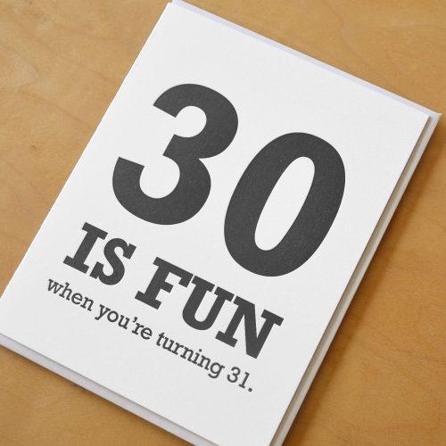 30 Is Fun