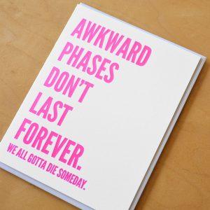 Awkward Phase Forever