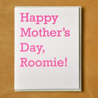 Mother's Day Roomie